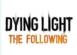 dying light the following zast 300x214